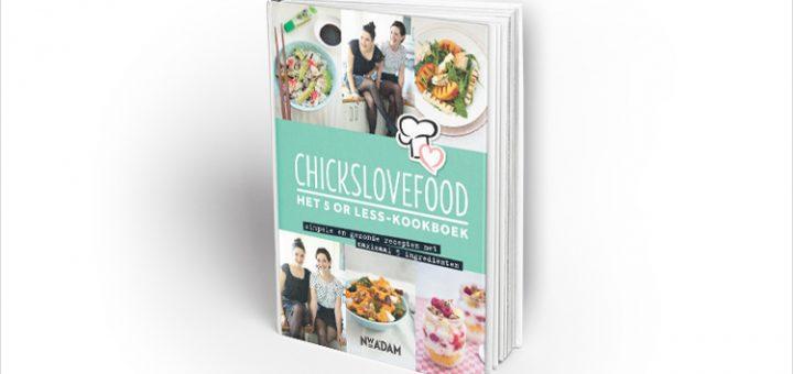 Chickslovefood 5 or less kookboek